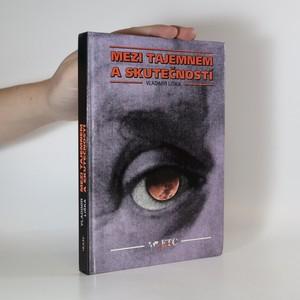 náhled knihy - Mezi tajemnem a skutečností