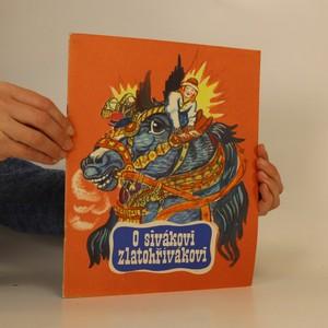 náhled knihy - O sivákovi zlatohřívákovi