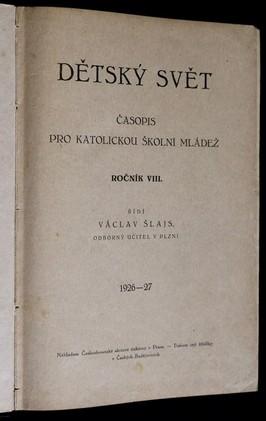 antikvární kniha Dětský svět, časopis pro katolickou školní mládež, ročník VIII., 1926