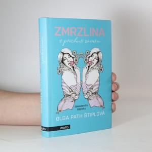 náhled knihy - Zmrzlina s příchutí záměru : dekadentní zápisky