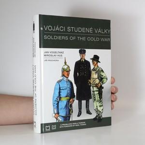 náhled knihy - Vojáci studené války = Soldiers of the cold war