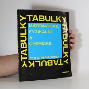 náhled knihy - Matematické, fyzikální a chemické tabulky : pro střední školy