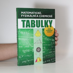 náhled knihy - Matematické, fyzikální a chemické tabulky pro střední školy