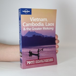 náhled knihy - Vietnam, Cambodia, Laos & the Greater Mekong