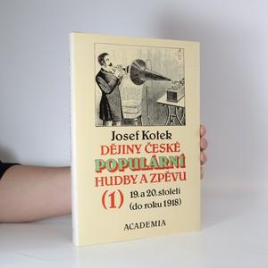 náhled knihy - Dějiny populární hudby a zpěvu 19. a 20. století (do roku 1918). 1. díl