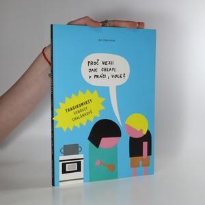 náhled knihy - Proč nejsi jak chlapi v práci, vole?