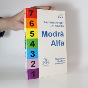 náhled knihy - Modrá Alfa : objevování skrytých schopností