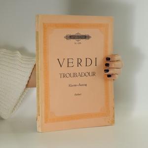 náhled knihy - Der Troubadour. Drama in vier Akten