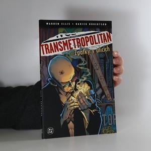 náhled knihy - Transmetropolitan. Zpátky v ulicích