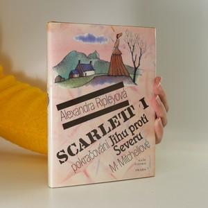 náhled knihy - Scarlett I. Pokračování Jihu proti Severu M. Mitchellové