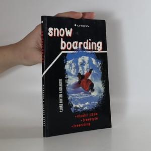 náhled knihy - Snowboarding : alpská jízda, freestyle, freeriding