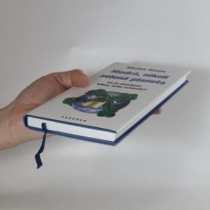 antikvární kniha Modrá, nikoli zelená planeta : co je ohroženo: klima, nebo svoboda?, 2007