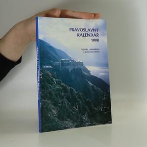 náhled knihy - Pravoslavný kalendář 1998 : Ročenka s kalendáriem a duchovním čtením