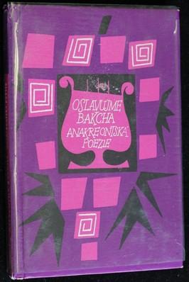 náhled knihy - Oslavujme Bakcha : anakreontská poezie