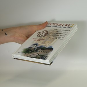 antikvární kniha Esoterické Čechy, Morava a Slezsko. Svazek 2, 2004