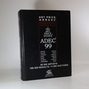 náhled knihy - ADEC 99. Art Price Annual International & Falk's Art Price Index