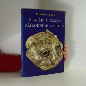 náhled knihy - Pravěk a umění přírodních národů