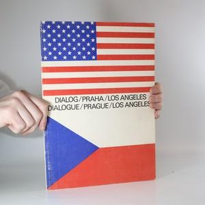 náhled knihy - Dialog Praha - Los Angeles (Dialogue Prague - Los Angeles)