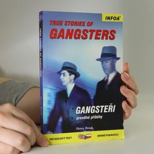 náhled knihy - Gangsteři. Pravdivé příběhy. True stories of gangsters
