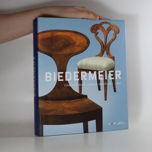 náhled knihy - Biedermeier : umění a kultura v českých zemích 1814-1848