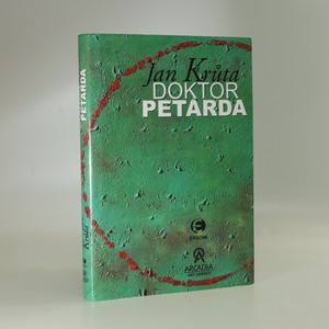náhled knihy - Doktor Petarda, aneb, Ten, který se postaral