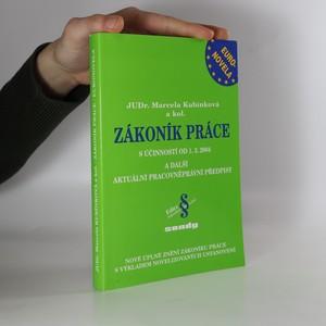 náhled knihy - Zákony atd. Zákoník práce : euronovela s účinností od 1.3.2004 a další aktuální pracovněprávní předpisy