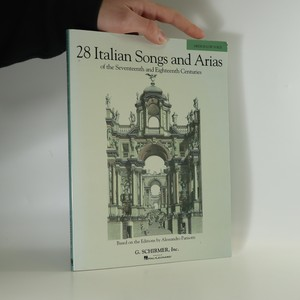 náhled knihy - 28 Italian Songs and Arias of the Seventeenth and Eighteenth Centuries