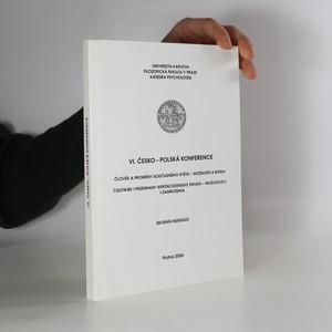 náhled knihy - VI. česko-polská konference : člověk a proměny současného světa