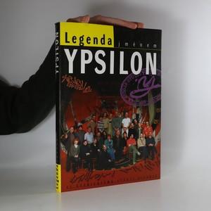 náhled knihy - Legenda jménem Ypsilon
