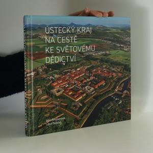 náhled knihy - Ústecký kraj na cestě ke světovému dědictví