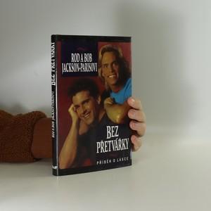 náhled knihy - Bez přetvářky : příběh o lásce