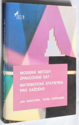 náhled knihy - Moderní metody zpracování dat : matematická statistika pro každého
