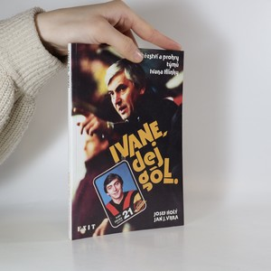 náhled knihy - Ivane, dej gól!