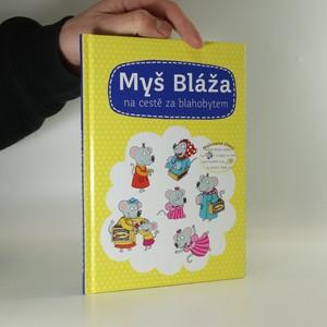 náhled knihy - Myš Bláža na cestě za blahobytem