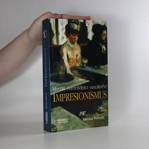 náhled knihy - Mistři světového malířství. Impresionismus