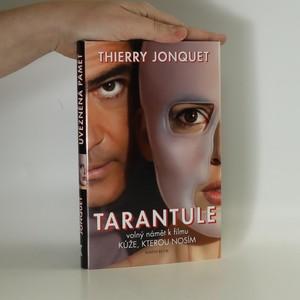 náhled knihy - Tarantule ; Uvězněná paměť