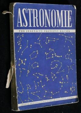 náhled knihy - Astronomie : učebnice pro 10. třídu sovětských středních škol : pro jedenáctý postupný ročník