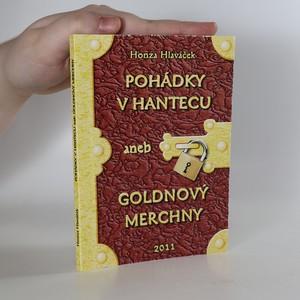 náhled knihy - Pohádky v hantecu, aneb, Goldnový merchny