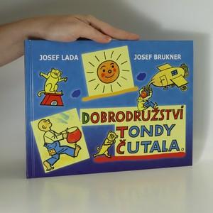 náhled knihy - Dobrodružství Tondy Čutala