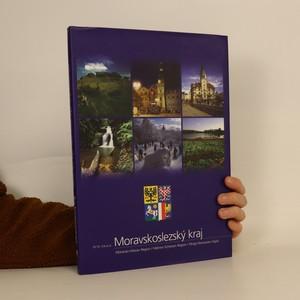 náhled knihy - Moravskoslezský kraj = Moravian-Silesian Region = Mähren-Schlesien Region = Okręg Morawsko-Śląski