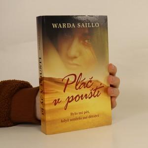 náhled knihy - Pláč v poušti : bylo mi pět, když umřelo mé dětství
