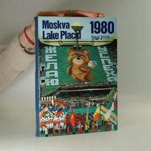 náhled knihy - Moskva Lake Placid 1980 (slovensky)