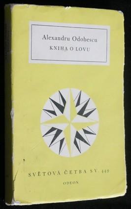 náhled knihy - Kniha o lovu : Epištola psaná s úmyslem, aby se stala předmluvou ke knize Lovecká příručka