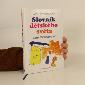 náhled knihy - Slovník dětského světa, aneb, Rozumíme si?