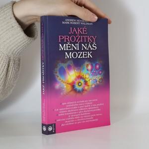 náhled knihy - Jaké prožitky mění náš mozek a tím náš život