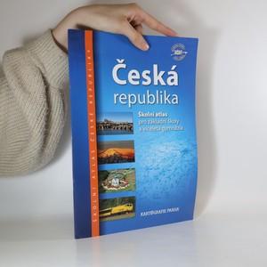 náhled knihy - Česká republika školní atlas pro základní školy a víceletá gymnázia