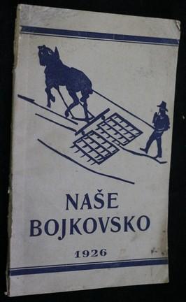 náhled knihy - Naše Bojkovsko. Rok 1926
