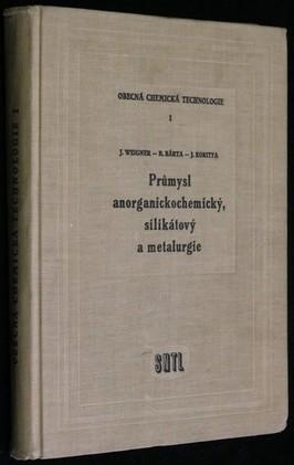 náhled knihy - Obecná chemická technologie : Vysokoškolská učebnice pro studium chemickotechnologického inž. 1. díl, Průmysl anorganickochemick