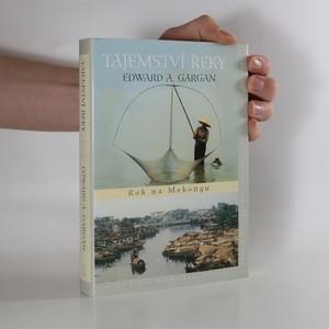 náhled knihy - Tajemství řeky. Rok na Mekongu