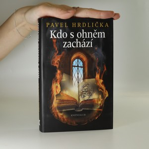 náhled knihy - Kdo s ohněm zachází